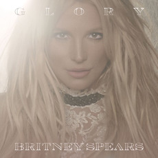 Glory (Deluxe Edition) mp3 Album by Britney Spears