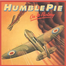 On to Victory (Remastered) mp3 Album by Humble Pie