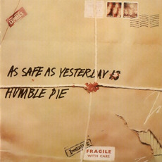 As Safe as Yesterday Is (Remastered) mp3 Album by Humble Pie