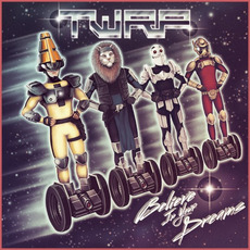 Believe in Your Dreams mp3 Album by TWRP