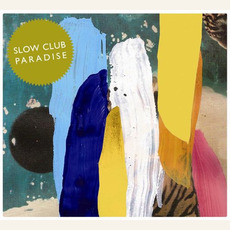 Paradise (Special Edition) mp3 Album by Slow Club