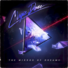 The Mirror of Dreams mp3 Album by Magic Dance