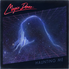 Haunting me mp3 Album by Magic Dance