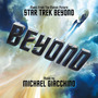 Star Trek Beyond: Original Motion Picture Soundtrack