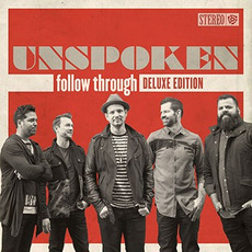 Follow Through (Deluxe Edition) by Unspoken