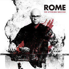 The Hyperion Machine mp3 Album by Rome