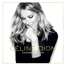 Encore un soir (Deluxe Edition) mp3 Album by Céline Dion