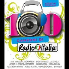 100 Canzoni Di Radio Italia by Various Artists