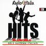 Radio Italia: Hits - Solo Successi Italiani