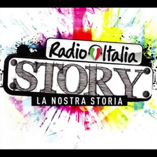 Radio Italia: Story (La Nostra Storia) by Various Artists