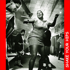 Ready Steady Go, Vol. 07: Shake Your Hips