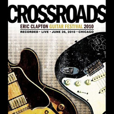 Crossroads Guitar Festival 2010 mp3 Compilation by Various Artists