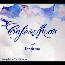 Café del Mar - Dreams Volume 5 mp3 Compilation by Various Artists