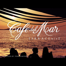 Café del Mar: Terrace Mix 2 mp3 Compilation by Various Artists