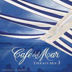 Café del Mar: Terrace Mix 3 mp3 Compilation by Various Artists