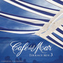 Café del Mar: Terrace Mix 3
