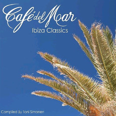 Café del Mar: Ibiza Classics mp3 Compilation by Various Artists