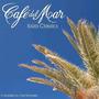 Café del Mar: Ibiza Classics