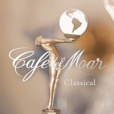 Café del Mar: Classical mp3 Compilation by Various Artists