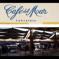 Café del Mar: Lanzarote mp3 Compilation by Various Artists
