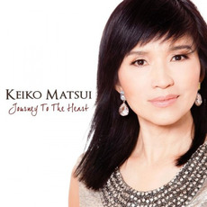 Journey To The Heart mp3 Album by Keiko Matsui