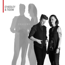Shadows by O'Hooley & Tidow