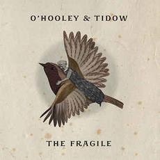 The Fragile by O'Hooley & Tidow