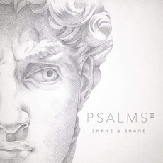Psalms, Vol. 2 mp3 Album by Shane & Shane