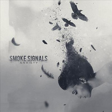 Anxiety mp3 Album by Smoke Signals