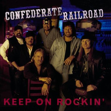 Keep on Rockin' by Confederate Railroad Buy and Download