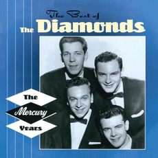 The Best of The Diamonds: The Mercury Years mp3 Artist Compilation by The Diamonds