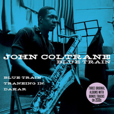 Blue Train / Traneing In / Dakar mp3 Artist Compilation by John Coltrane