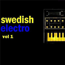 Swedish Electro, Vol. 1 by Various Artists