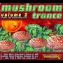 Mushroom Trance, Volume 2: Under the Mushroom Sun