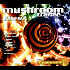 Mushroom Trance, Volume 3: Generation 3000 by Various Artists