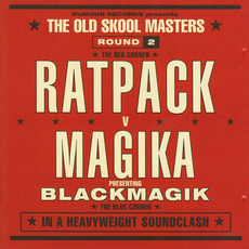 The Old Skool Masters, Round 2: Ratpack v Magika Present Blackmagik mp3 Compilation by Various Artists
