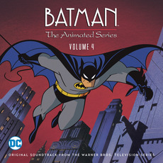 Batman: The Animated Series: Volume 4: Original Soundtrack From the Warner Bros. Television Series (Limited Edition)