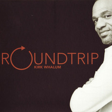 Roundtrip mp3 Album by Kirk Whalum