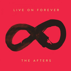 Live on Forever mp3 Album by The Afters