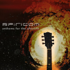 Anthems For The Afterlife mp3 Album by Spiricom