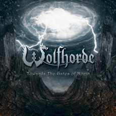 Towards the Gate of North mp3 Album by Wolfhorde