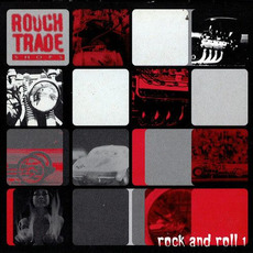 Rough Trade Shops: Rock and Roll 1 mp3 Compilation by Various Artists