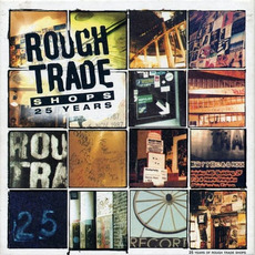 Rough Trade Shops: 25 Years mp3 Compilation by Various Artists