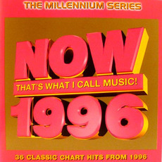 Now That's What I Call Music! 1996: The Millennium Series mp3 Compilation by Various Artists