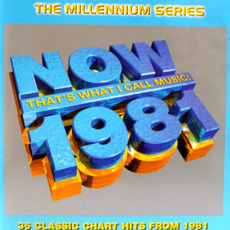 Now That's What I Call Music! 1981: The Millennium Series mp3 Compilation by Various Artists
