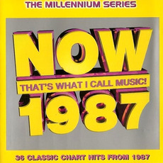 Now That's What I Call Music! 1987: The Millennium Series mp3 Compilation by Various Artists