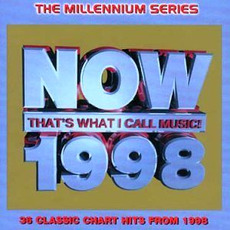 Now That's What I Call Music! 1998: The Millennium Series mp3 Compilation by Various Artists