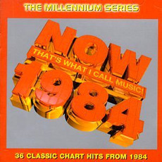 Now That's What I Call Music! 1984: The Millennium Series mp3 Compilation by Various Artists