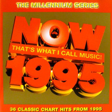 Now That's What I Call Music! 1995: The Millennium Series mp3 Compilation by Various Artists