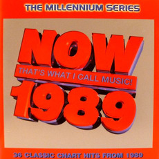 Now That's What I Call Music! 1989: The Millennium Series mp3 Compilation by Various Artists